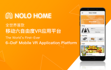 "NOLO上线全球首款移动六自由度VR应用平台""NOLO HOME"",打造共赢VR生态圈"